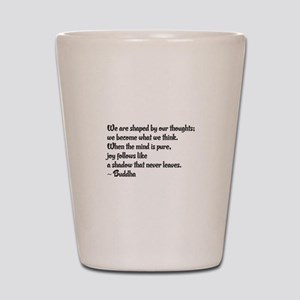 Buddhist Quote: Shot Glass