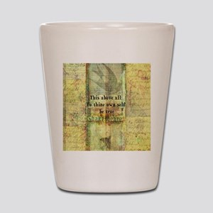 Shakespeare inspirational quote Shot Glass