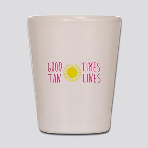 Good Times Tan Lines Shot Glass