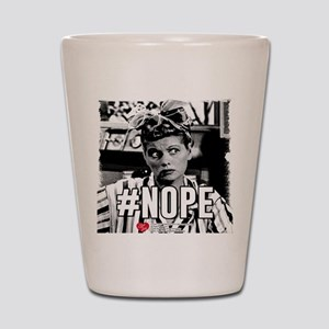 I Love Lucy #Nope Shot Glass