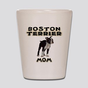 Boston Terrier Mom Shot Glass