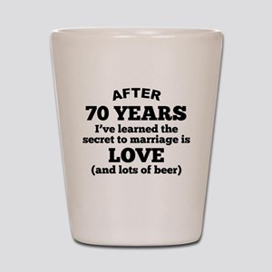 70 Years Of Love And Beer Shot Glass