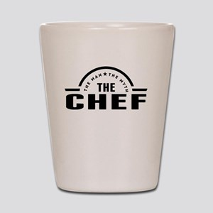 The Man The Myth The Chef Shot Glass