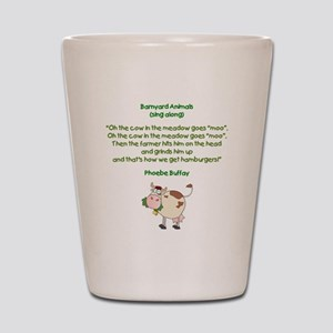 PHOEBE QUOTE Shot Glass