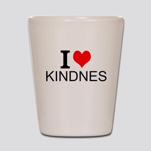 I Love Kindness Shot Glass
