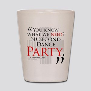 30 Second Dance Party Shot Glass