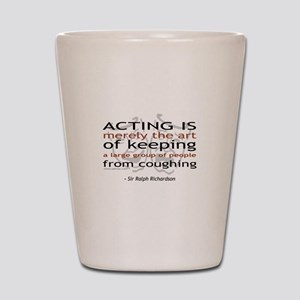 Sir Ralph Richardson Quote Shot Glass