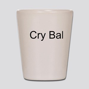 Cry Baby Shot Glass