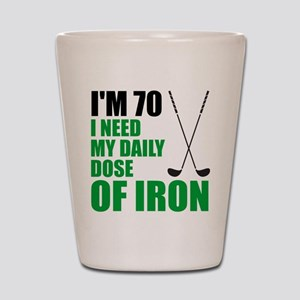 70 Daily Dose Of Iron Shot Glass