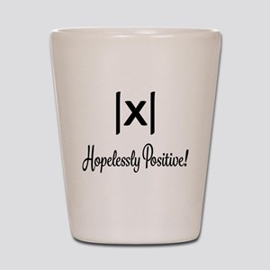 Hopelessly Positive Math Humor Shot Glass