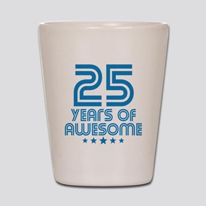 25 Years Of Awesome 25th Birthday Shot Glass