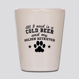 All I Need Is A Cold Beer And My Golden Retriever