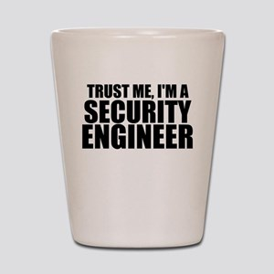 Trust Me, I'm A Security Engineer Shot Glass