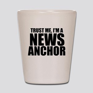 Trust Me, I'm A News Anchor Shot Glass