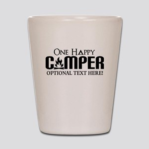 ONE HAPPY CAMPER FUNNY PERSONALIZED Shot Glass