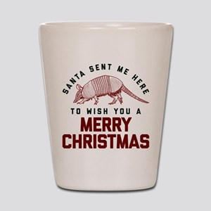 Friends Santa Sent Me Here To Wish You Shot Glass