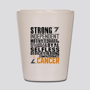 Strong Independent Motivated Cancer Shot Glass
