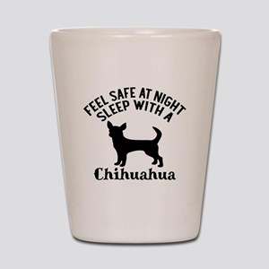 Sleep With Chihuahua Dog Designs Shot Glass
