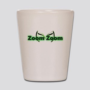 Zoom Zoom Shot Glass