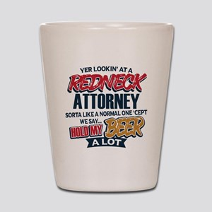 Redneck Attorney Shot Glass