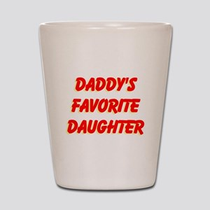 Daddy's Favorite Daughter Shot Glass