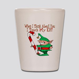 Touch My Elf Shot Glass