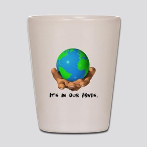 Earth In Our Hands Shot Glass