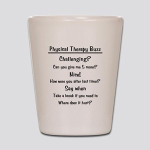 Physical Therapy Buzz Shot Glass