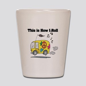 How I Roll (Hippie Bus/Van) Shot Glass