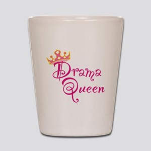 Drama Queen Shot Glass