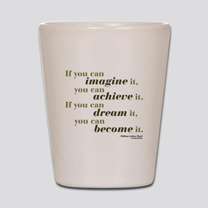 Imagine Achieve Shot Glass