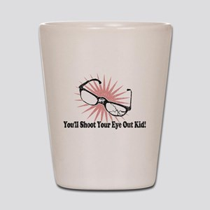 You'll Shoot Your Eye Out Kid Shot Glass
