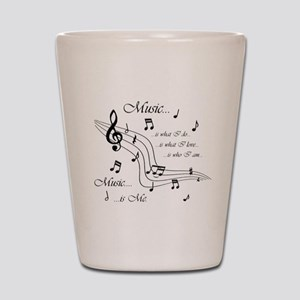 Music is Me Shot Glass