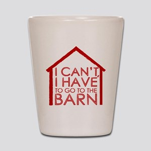 To The Barn Shot Glass
