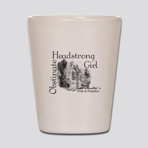 Obstinate Headstrong Shot Glass