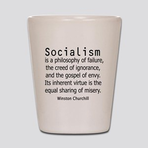 WINSTON CHURCHILL SOCIALISM Shot Glass