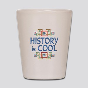History is Cool Shot Glass
