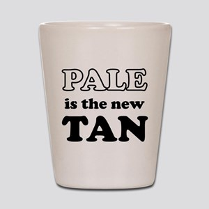 Pale is the new Tan Shot Glass