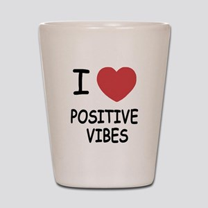 I heart positive vibes Shot Glass