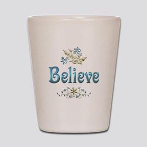 Believe Shot Glass