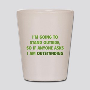 I Am Outstanding Shot Glass