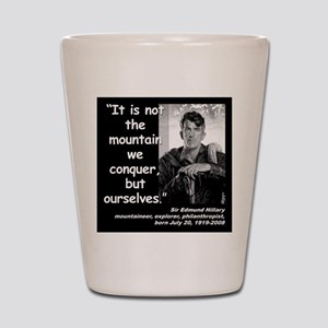 Hillary Conquer Quote 2 Shot Glass