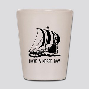 Have a norse day - Viking Shot Glass