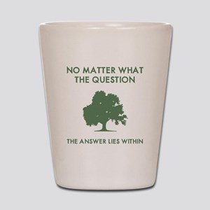 The Answer Lies Within Shot Glass