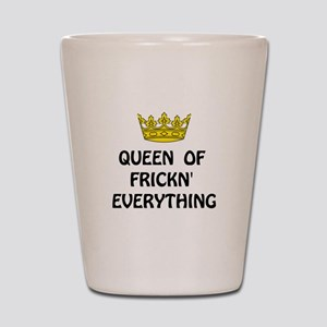 Queen Everything Shot Glass