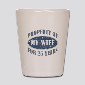 Funny 25th Anniversary Shot Glass