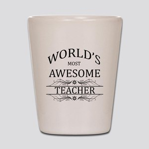 World's Most Awesome Teacher Shot Glass