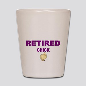 Retired chick Shot Glass