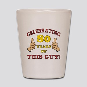 80th Birthday Gift For Him Shot Glass