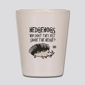 Hedgehogs Don't Share Shot Glass